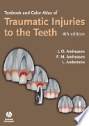 Textbook and Color Atlas of Traumatic Injuries to the Teeth Book