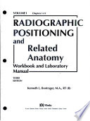 Radiographic Positioning and Related Anatomy Workbook