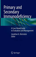 Primary and Secondary Immunodeficiency
