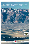 Pdf 14 Fun Facts About Death Valley: A 15-Minute Book
