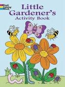 Little Gardener s Activity Book