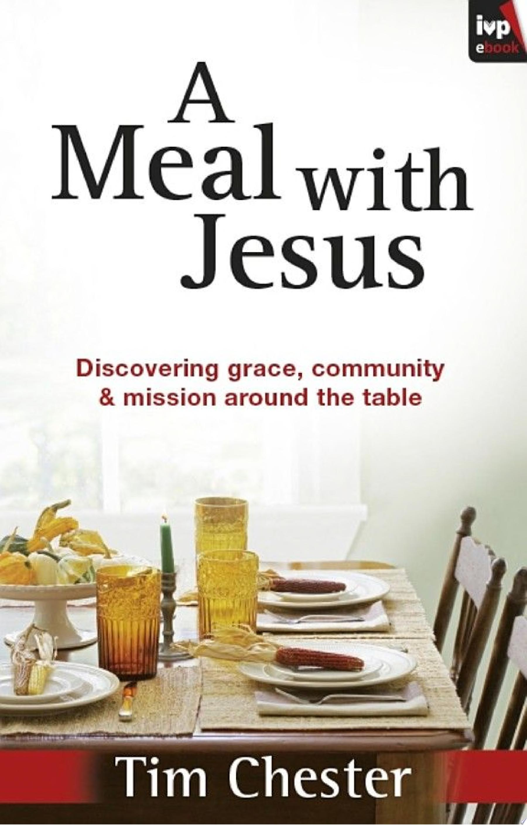 A Meal With Jesus