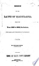 Index To The Laws Of Maryland From The Year 1818 To 1825 Inclusive