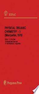 Physical Organic Chemistry — 3