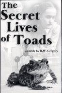 The Secret Lives of Toads