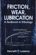 Friction, Wear, Lubrication