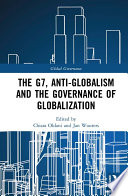 The G7, Anti-Globalism and the Governance of Globalization