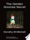 The Garden Gnomes Secret Book PDF