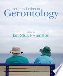 """An Introduction to Gerontology"" by Ian Stuart-Hamilton"