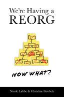 We're Having a REORG - Now What? [Pdf/ePub] eBook