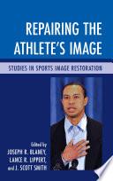 Repairing the Athlete's Image