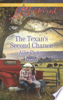The Texan s Second Chance  Mills   Boon Love Inspired   Blue Thorn Ranch  Book 3