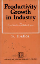 Productivity Growth in Industry for Price Stability and Higher Export: a Report