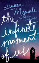 The Infinite Moment of Us Book