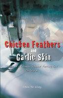Pdf Chicken Feathers & Garlic Skin Telecharger