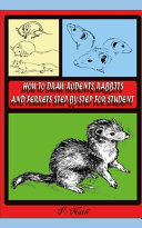 How to Draw Rodents  Rabbits and Ferrets Step By Step for Student