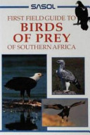 Sasol Birds of Prey of Southern Africa