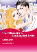 THE BILLIONAIRE'S BLACKMAILED BRIDE