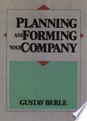 Planning and Forming Your Company