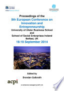 Proceedings of the 9th European Conference on Innovation and Entrepreneurship Book