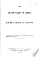 The Second Coming of Christ and the Manifestation of Antichrist