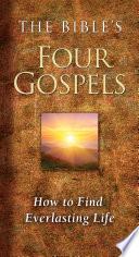 The Bible s Four Gospels Book PDF