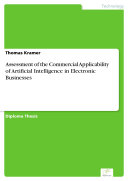 Assessment of the Commercial Applicability of Artificial Intelligence in Electronic Businesses