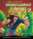 The Case of the Undercooked Burger: Annie Biotica Solves ...