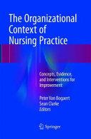 The Organizational Context of Nursing Practice