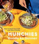 MUNCHIES Guide to Dinner Pdf/ePub eBook