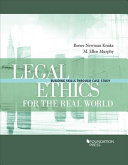 Legal Ethics for the Real World