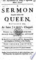 The Desirableness of Dying a Righteous Man's Death. A Sermon Preach'd Before the Queen, November 1703. At Saint James's Chappel ... The Second Edition