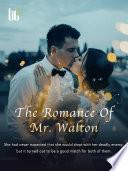 The Romance Of Mr  Walton