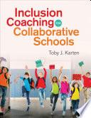 Inclusion Coaching for Collaborative Schools