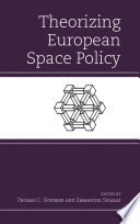 Theorizing European Space Policy