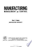 Manufacturing management and control
