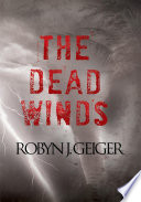 THE DEAD WINDS