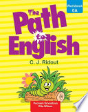 The Path To English Workbook For Class 0A