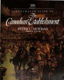 Debrett s Illustrated Guide to the Canadian Establishment Book PDF