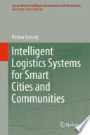 Intelligent Logistics Systems for Smart Cities and Communities Book