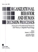 Organizational Behavior and Human Decision Processes A Journal of Fundmental Research and Theory in Applied Psychology