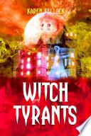 Witch Tyrants