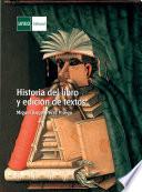 HISTORIA DEL LIBRO Y EDICIÓN DE TEXTOS