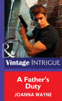 A Father s Duty  Mills   Boon Intrigue   New Orleans Confidential  Book 3