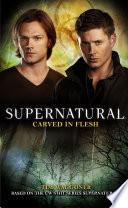 Supernatural: Carved in Flesh image