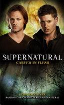 Supernatural: Carved in Flesh Pdf/ePub eBook