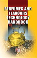 Perfumes and Flavours Technology Handbook