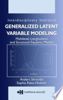 """Generalized Latent Variable Modeling: Multilevel, Longitudinal, and Structural Equation Models"" by Anders Skrondal, Sophia Rabe-Hesketh"