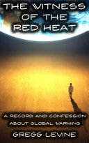 The Witness Of The Red Heat
