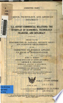 U S  Soviet Commercial Relations  the Interplay of Economics  Technology Transfer  and Diplomacy